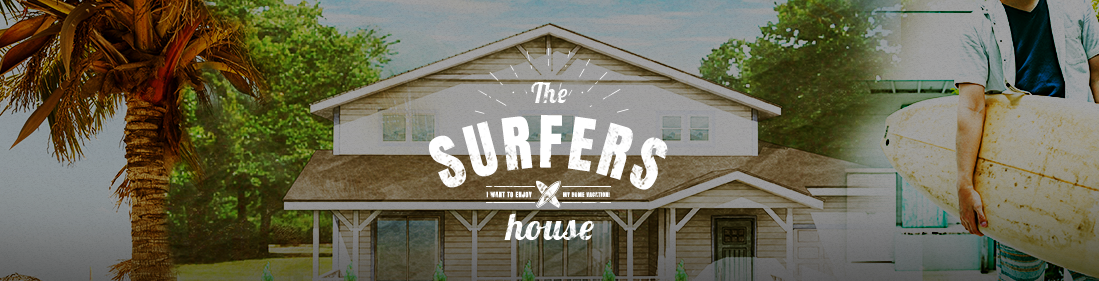 The SURFERS HOUSE